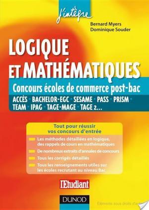 Affiche Logique et mathématiques aux concours des écoles de commerce post-Bac