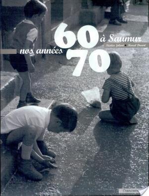 Affiche Nos années 60/70 à Saumur