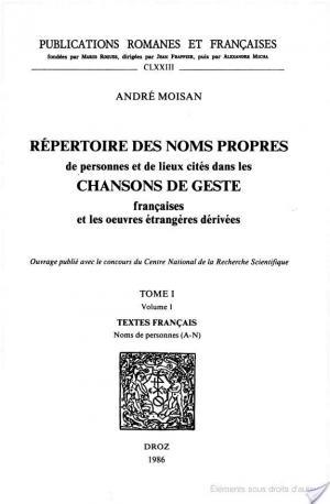 Affiche Répertoire des noms propres de personnes et de lieux cités dans les chansons de geste françaises et les oeuvres étrangères dérivées