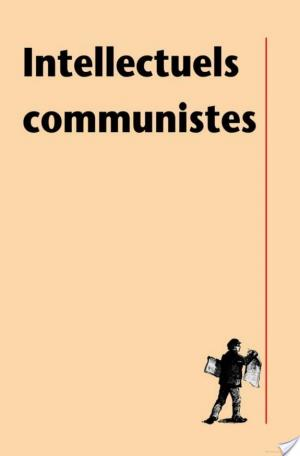 Affiche Intellectuels communistes