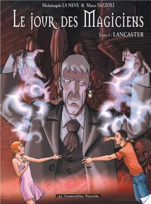 Affiche Le Jour des magiciens T3 : Lancaster