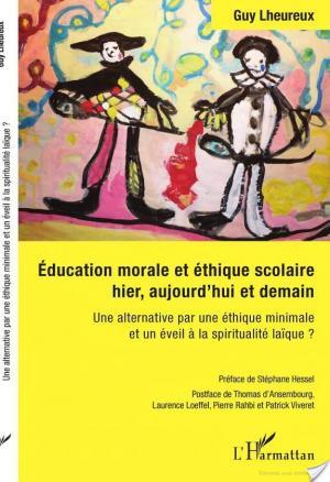 Affiche Education morale et éthique scolaire hier, aujourd'hui et demain