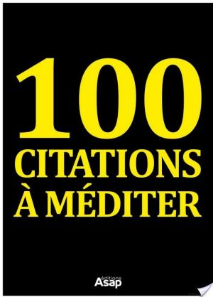 Affiche 100 citations à méditer