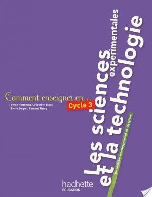 Affiche Comment enseigner les sciences expérimentales et la technologie au cycle 3