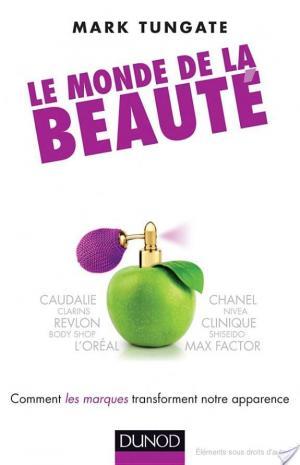 Affiche Le monde de la beauté - Comment les marques transforment notre apparence