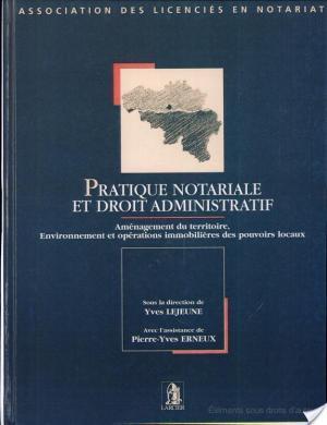 Affiche Pratique notariale et droit administratif
