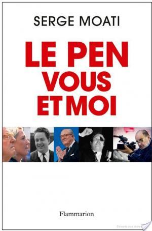 Affiche Le Pen, vous et moi