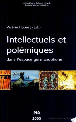 Affiche Intellectuels et polémiques dans l'espace germanophone