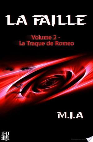 Affiche La Faille - Volume 2 : La traque de Romeo