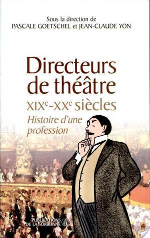 Affiche Directeurs de théâtre, XIXe-XXe siècles