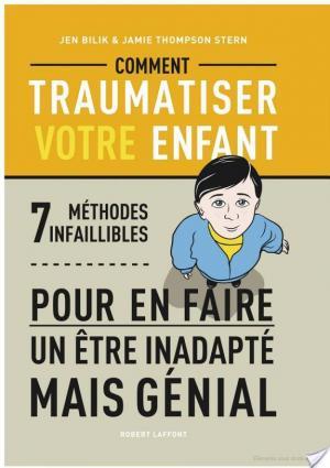 Affiche Comment traumatiser votre enfant