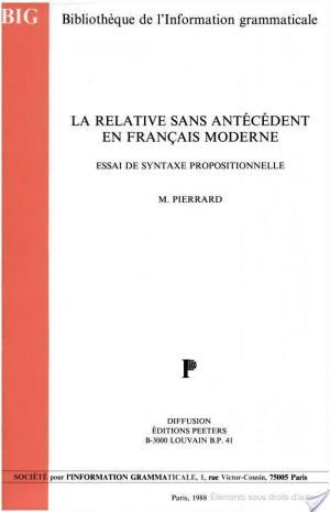 Affiche La relative sans antécédent en français moderne