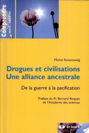 Affiche Drogues et civilisations. Une alliance ancestrale