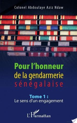 Affiche Pour l'honneur de la gendarmerie sénégalaise Tome 1
