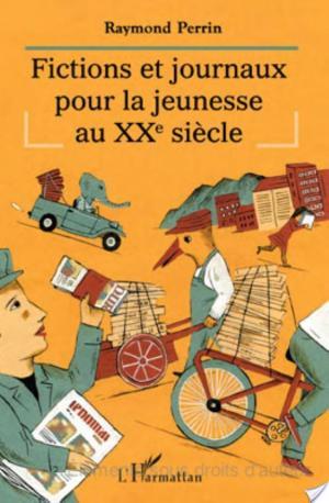 Affiche Fictions et journaux pour la jeunesse au XXe siècle