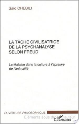 Affiche LA TÂCHE CIVILISATRICE DE LA PSYCHANALYSE SELON FREUD