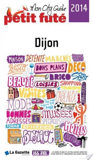 Affiche Dijon 2014 Petit Futé (avec cartes, photos + avis des lecteurs)