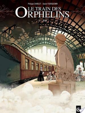 Affiche Le Train des orphelins - tome 1 - Jim
