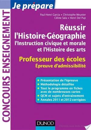 Affiche Réussir l'Histoire-Géographie, l'Instruction civique et morale - Professeur des écoles