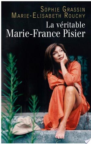 Affiche La Véritable Marie-France Pisier