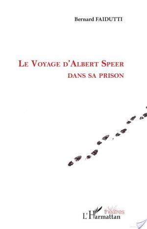 Affiche Le voyage d'Albert Speer dans sa prison