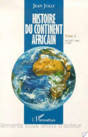 Affiche Histoire du continent africain: Du XVIIème siècle à 1939
