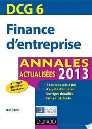 Affiche DCG 6 - Finance d'entreprise - Annales 2013 - 5e édition