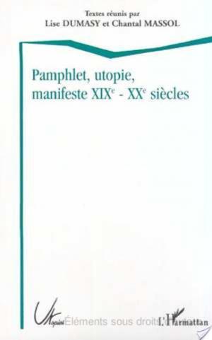 Affiche PAMPHLET, UTOPIE, MANIFESTE XIXE - XXE SIÈCLES