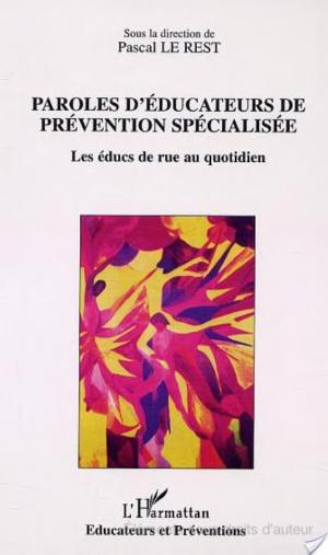 Affiche Paroles d'éducateurs de prévention spécialisée