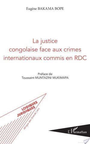 Affiche La justice congolaise face aux crimes internationaux commis en RDC