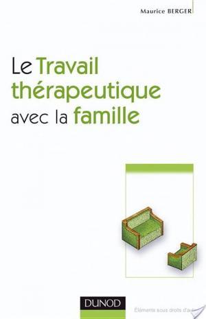 Affiche Le travail thérapeutique avec la famille - 2e ed.