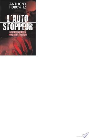 Affiche L'autostoppeur - 9 nouvelles noires pour nuits blanches