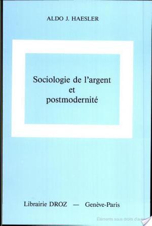 Affiche Sociologie de l'argent et postmodernité