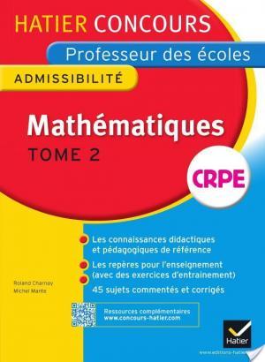 Affiche Concours professeur des écoles 2015 - Mathématiques Tome 2 - Epreuve écrite d'admissibilité
