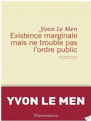 Affiche Existence marginale mais ne trouble pas l'ordre public