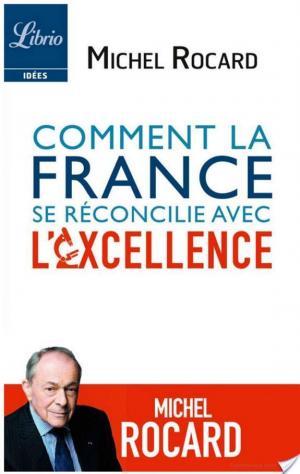 Affiche Comment la France se réconcilie avec l'excellence