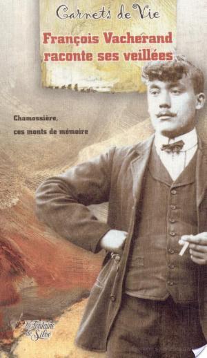 Affiche François Vacherand raconte ses veillées