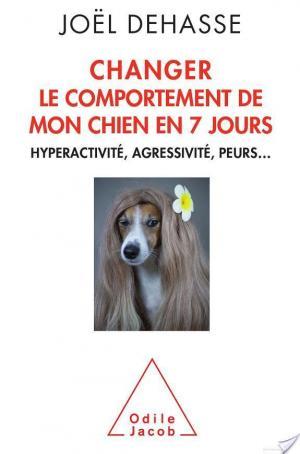 Affiche Changer le comportement de mon chien en 7 jours