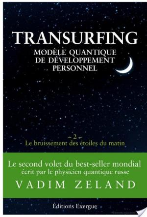 Affiche Transurfing T2 - Modèle quantique de développement personnel