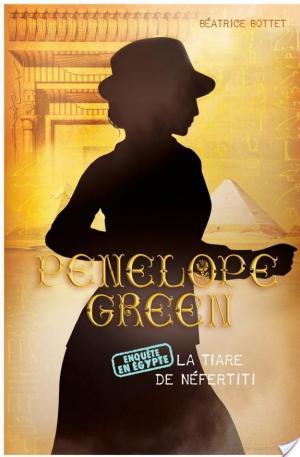 Affiche Penelope Green - La tiare de Néfertiti