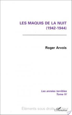 Affiche Les maquis de la nuit, 1942-1944