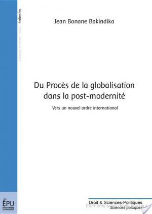 Affiche Du procès de la globalisation dans la post-modernité
