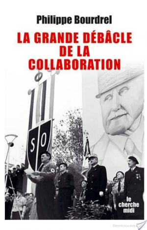 Affiche La grande débâcle de la collaboration (1944-1948)