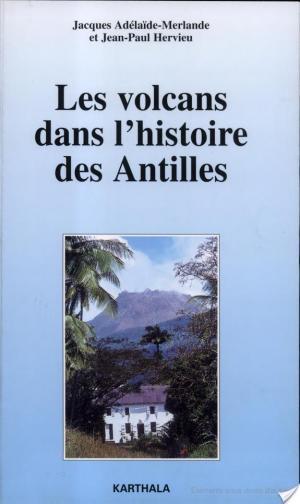 Affiche Les Volcans dans l'histoire des Antilles