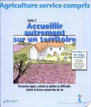 Affiche Agriculture service compris N° 3 : Accueillir autrement sur un territoire