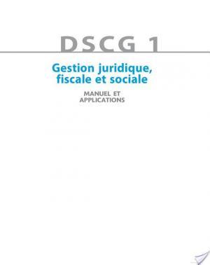 Affiche DSCG 1 - Gestion juridique, fiscale et sociale 2013/2014 - 7e éd