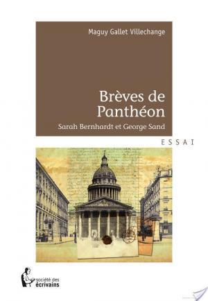 Affiche Brèves de Panthéon - Sarah Bernhardt et George Sand