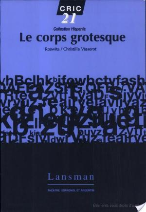 Affiche Le corps grotesque