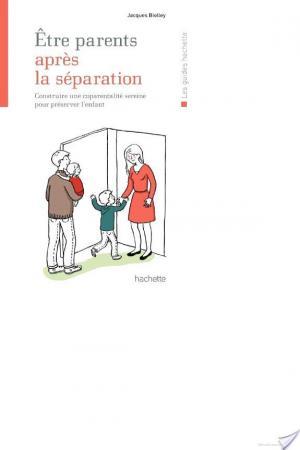 Affiche Être parents après la séparation