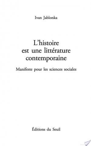 Affiche L'Histoire est une littérature contemporaine